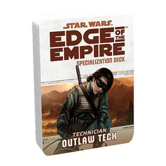 Star Wars: Edge of the Empire: Outlaw Tech Specialization Deck