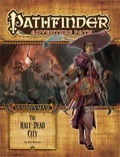 Pathfinder Adventure Path #79: The Half-Dead City (Mummy's Mask 1 of 6)
