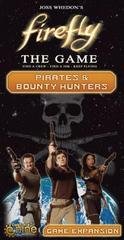 Firefly, The Game: Expansion - Pirates & Bounty Hunters