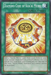 Diamond Core of Koa'ki Meiru - PRIO-EN065 - Common - Unlimited Edition