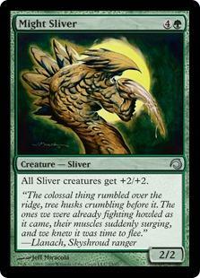 Might Sliver - Foil