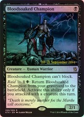 Bloodsoaked Champion - Foil - Prerelease Promo