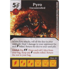 Pyro - Uncontrolled (Die  & Card Combo)