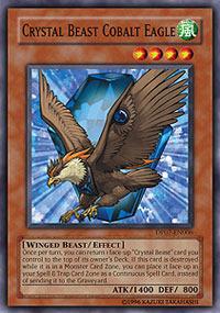 Crystal Beast Cobalt Eagle - DP07-EN006 - Common - 1st Edition
