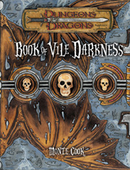 Book of Vile Darkness (3.5) HC