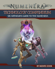 Technology Compendium: Sir Arthour's Guide to the Numenera