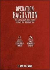 Operation Bagration: The Battle for Eastern Europe January 1944 - February 1945