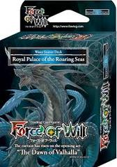 Force of Will - Royal Palace of the Roaring Seas (Starter Deck)