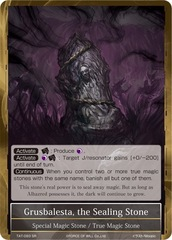 Grusbalesta, the Sealing Stone [TAT-093 SR] English Foil