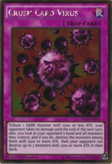 Crush Card Virus - PGL2-EN070 - Gold Rare - 1st Edition