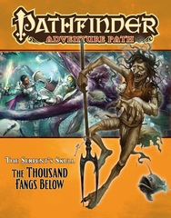 Pathfinder Adventure Path #41: The Thousand Fangs Below (Serpent's Skull 5 of 6)