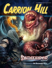 Pathfinder Module: Carrion Hill