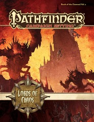 Pathfinder Campaign Setting: Book of the DamnedVolume 2: Lords of Chaos
