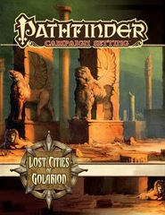 Pathfinder Campaign Setting: Lost Cities of Golarion