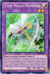 Time Magic Hammer - DRL2-EN009 - Secret Rare - 1st Edition