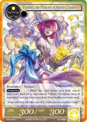 Pandora, the Princess of History Chanter - MOA-006 - U on Channel Fireball