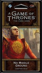 A Game of Thrones: The Card Game (2nd Edition) Chapter Pack - No Middle Ground