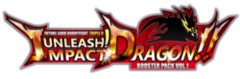 D Booster Set 1: Unleash! Impact Dragon!! Booster Pack