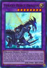 Tyrant Burst Dragon - DRL3-EN058 - Ultra Rare