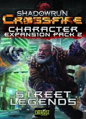 Shadowrun Crossfire DBG: Character Expansion Pack 2 - Street Legends