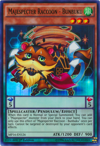 Majespecter Raccoon - Bunbuku - MP16-EN126 - Ultra Rare - 1st Edition