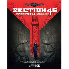World War Cthulhu: Cold War Section 46 Operations Manual