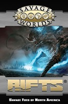 Savage Rifts: Savage Foes Of North America (Limited Edition Hardcover)