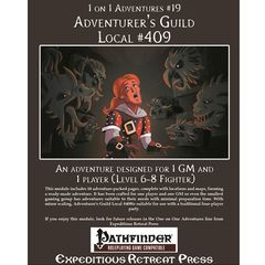 1 On 1 Adventures #19: Adventurer'S Guild Local #409 (Pathfinder Adventure)