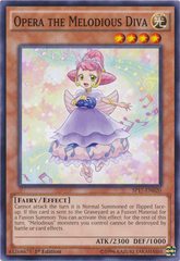 Opera the Melodious Diva - SP17-EN020 - Common - 1st Edition on Channel Fireball