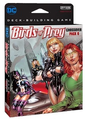 DC Comics DBG: Crossover Pack #6 Birds Of Prey