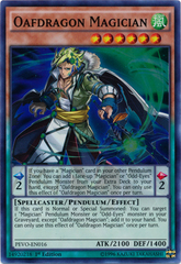 Oafdragon Magician - PEVO-EN016 - Super Rare - 1st Edition on Channel Fireball