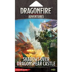 Dragonfire: Shadows Over Dragonspear Castle