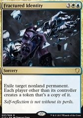 Fractured Identity on Channel Fireball