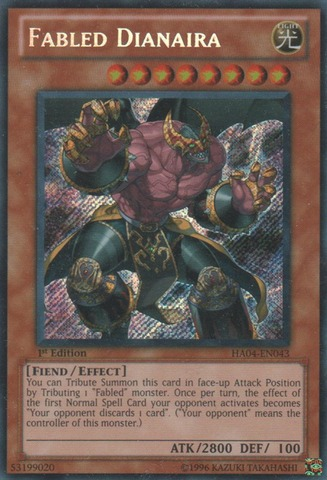 Fabled Dianaira - HA04-EN043 - Secret Rare - 1st Edition