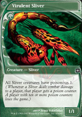 Virulent Sliver - Foil