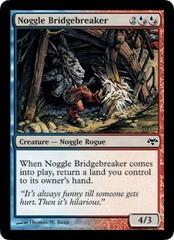 Noggle Bridgebreaker - Foil