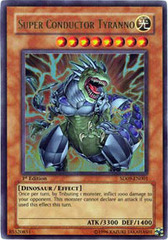Super Conductor Tyranno - SD09-EN001 - Ultra Rare - Unlimited Edition