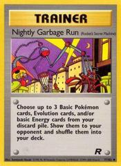Nightly Garbage Run - 77/82 - Uncommon - Unlimited Edition