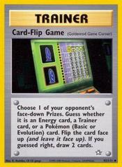 Card-Flip Game - 92/111 - Uncommon - Unlimited Edition