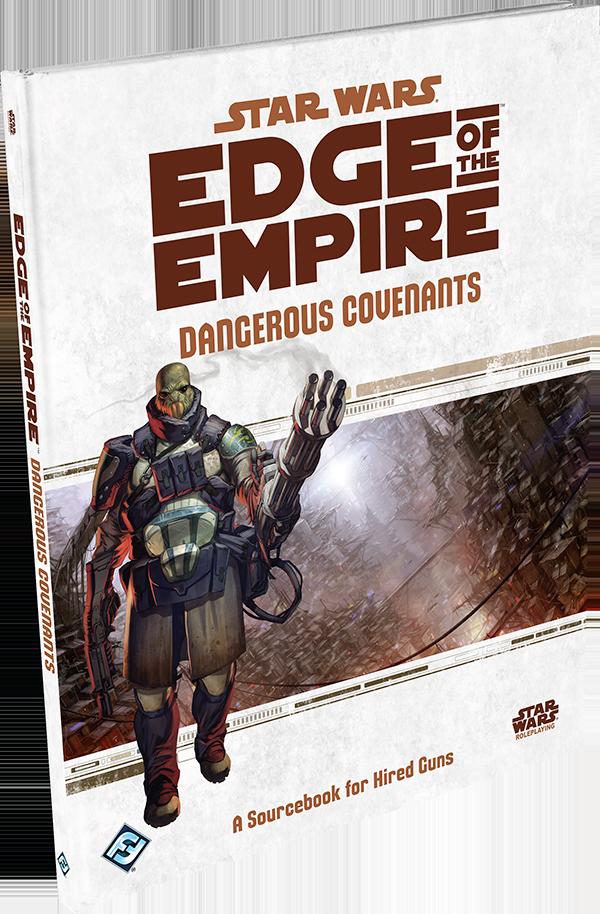 Star Wars Edge of the Empire: Dangerous Covenants