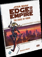 Star Wars RPG: Edge of the Empire: The Jewel of Yavin