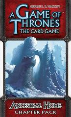 A Game of Thrones: The Card Game  Ancestral Home