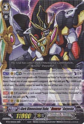 Dark Dimensional Robo, Reverse Daiyusha - BT13/005EN - RRR