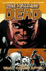 WALKING DEAD TP VOL 18 WHAT COMES AFTER (APR130482)