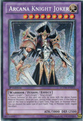Arcana Knight Joker - LCYW-EN051 - Secret Rare - Unlimited Edition on Channel Fireball