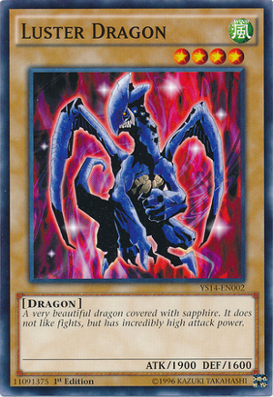 Luster Dragon - YS14-EN002 - Common - 1st Edition