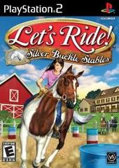 Lets Ride!: Silver Buckle Stables