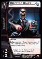 Director Bones, D.E.O.
