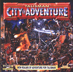 Talisman 3rd Edition -  City of Adventure