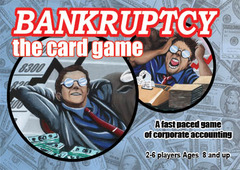 Bankruptcy: The Card Game